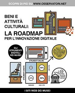 Beni e attività culturali: la roadmap per l'innovazione digitale