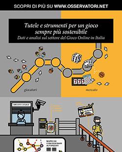 Tutele e strumenti per un gioco sempre più sostenibile: Dati e analisi sul settore del Gioco Online in Italia