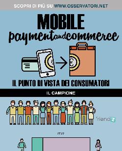Mobile Payment & Commerce: il punto di vista dei consumatori
