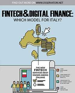 Fintech & Digital Finance: which model for Italy?